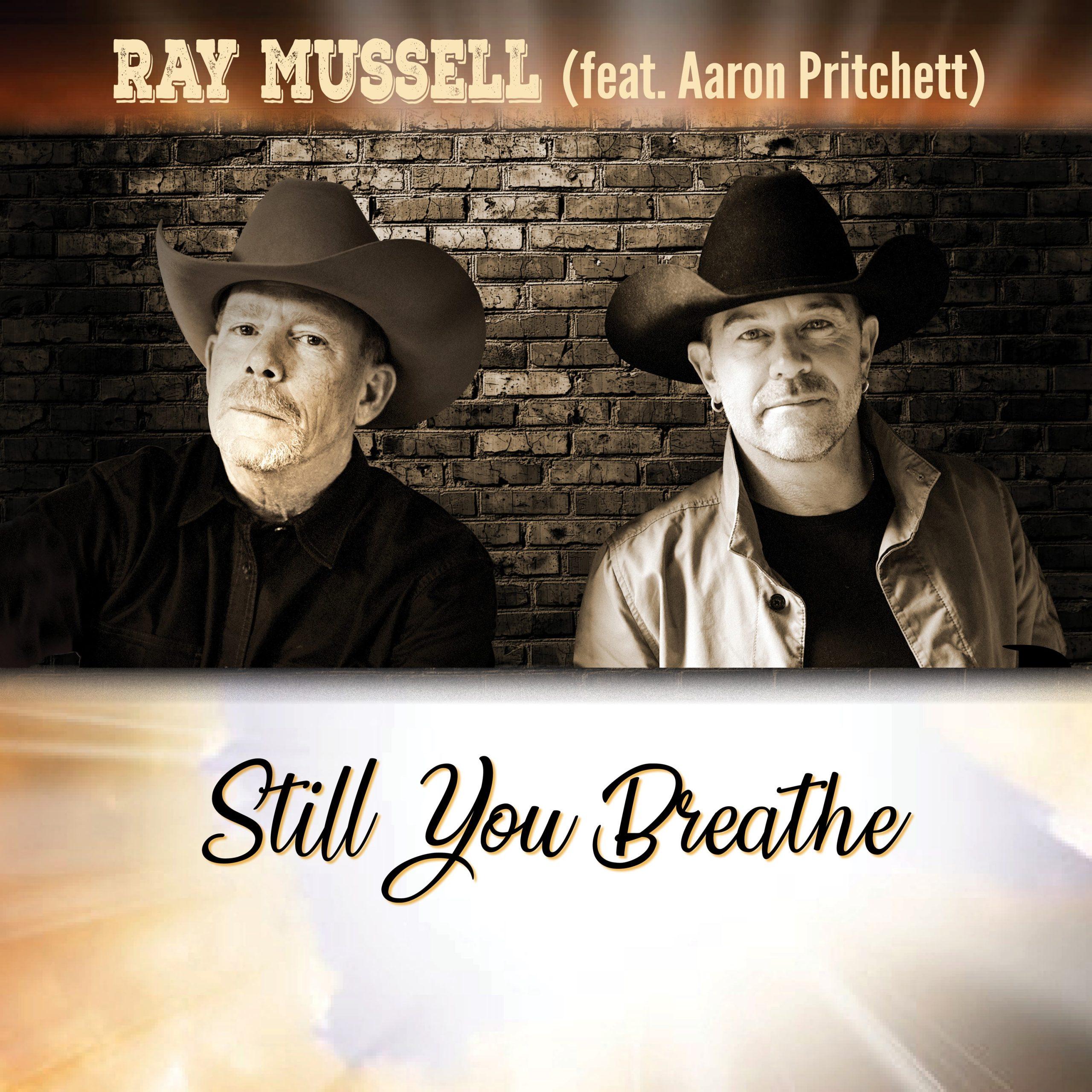 Ray Mussell ft. Aaron Pritchett